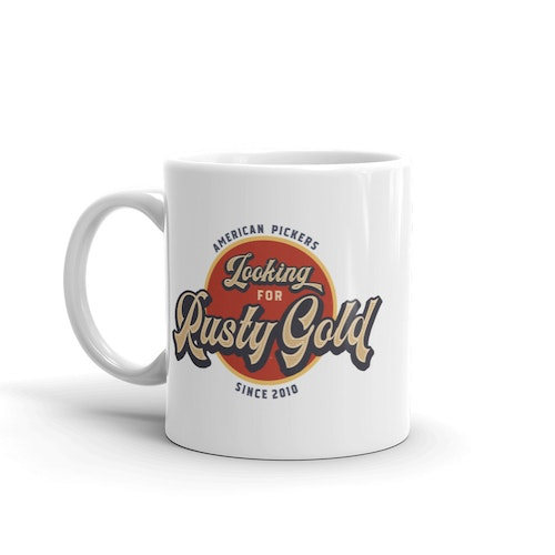 American Pickers Looking for Rusty Gold Mug