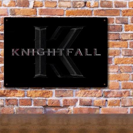Knightfall Metal Sign