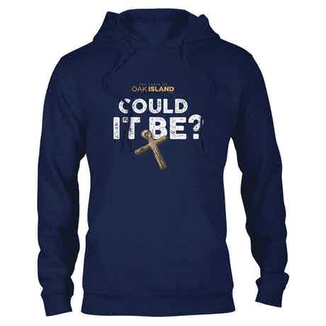 The Curse of Oak Island Could it Be?  Hooded Sweatshirt