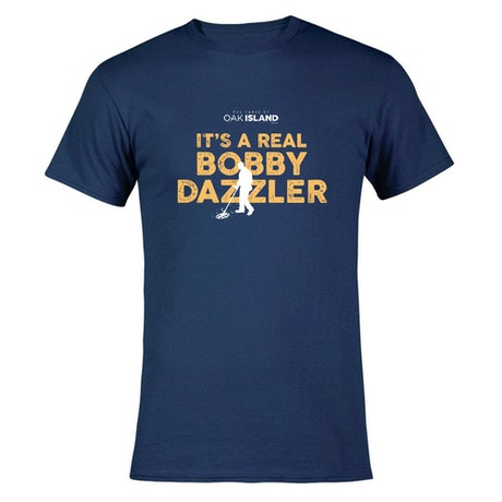 The Curse of Oak Island It's a Real Bobby Dazzler Men's Short Sleeve T-Shirt