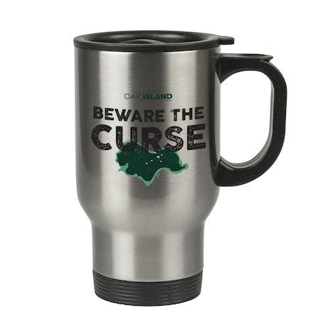 The Curse of Oak Island Beware the Curse Stainless Steel Travel Mug