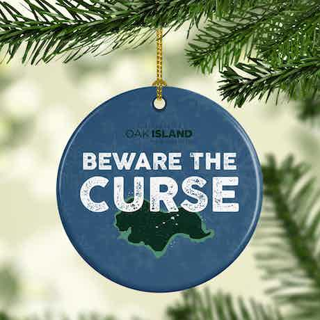 The Curse of Oak Island Beware The Curse Double-Sided Ornament
