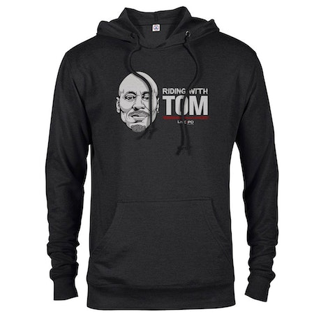 Live PD Riding with Tom Hooded Sweatshirt