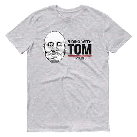 Live PD Riding with Tom Men's Short Sleeve T-Shirt