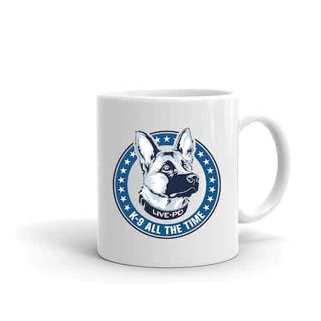 Live PD K9 All The Time Mug
