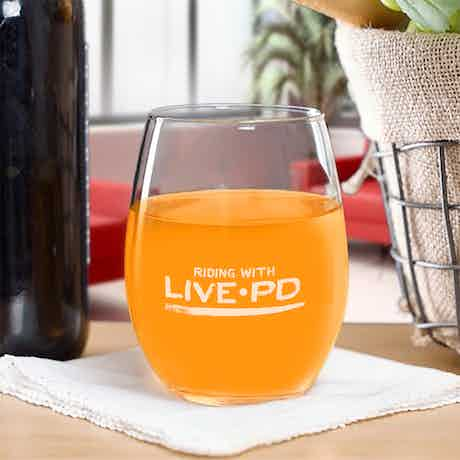 Live PD Riding with Stemless Glass