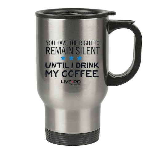 Live PD Right To Remain Silent Mug